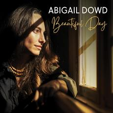 Beautiful Day mp3 Album by Abigail Dowd
