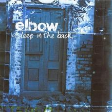 Asleep in the Back (Deluxe Edition) mp3 Album by Elbow