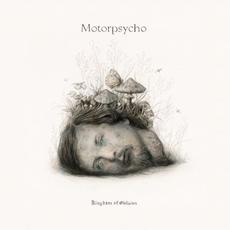 Kingdom of Oblivion mp3 Album by Motorpsycho