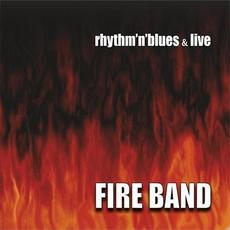 Rhythm 'n' Blues & Live mp3 Live by Fire Band
