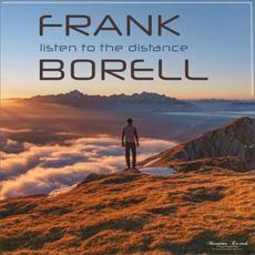 Listen To The Distance mp3 Album by Frank Borell