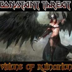 Visions of Ruination mp3 Album by Constant Threat