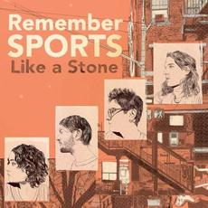Like a Stone mp3 Album by Remember Sports