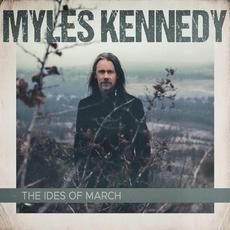 The Ides of March mp3 Album by Myles Kennedy
