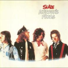 Nobody's Fools (Re-Issue) mp3 Album by Slade