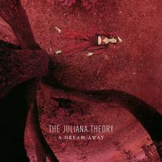 A Dream Away mp3 Album by The Juliana Theory