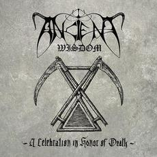 A Celebration In Honor Of Death mp3 Album by Ancient Wisdom
