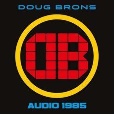 Audio 1985 mp3 Album by Doug Brons