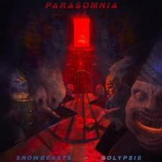 Parasomnia mp3 Album by Snowbeasts + Solypsis