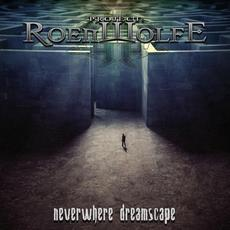 Neverwhere Dreamscape mp3 Album by Project: Roenwolfe