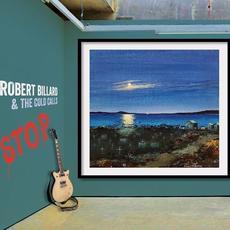 Stop. mp3 Album by Robert Billard and the Cold Calls