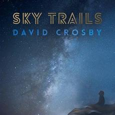 Sky Trails mp3 Album by David Crosby