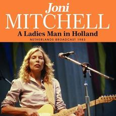 A Ladies Man in Holland mp3 Album by Joni Mitchell