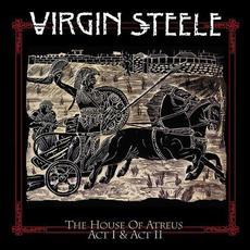 The House Of Atreus Act I & II mp3 Album by Virgin Steele