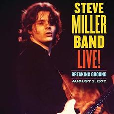 Live! Breaking Ground August 3, 1977 mp3 Live by Steve Miller Band