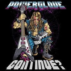Continue? mp3 Album by Powerglove
