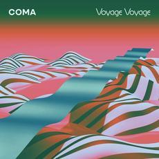 Voyage Voyage mp3 Album by Coma