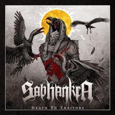 Death to Traitors mp3 Album by Sabhankra