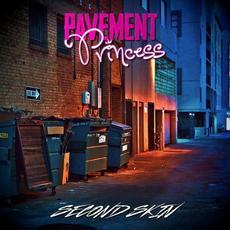Second Skin mp3 Album by Pavement Princess
