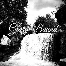 Glory Bound mp3 Album by Reuben Sinnema