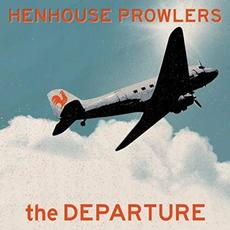The Departure mp3 Album by Henhouse Prowlers