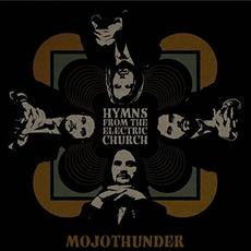 Hymns From The Electric Church mp3 Album by MojoThunder