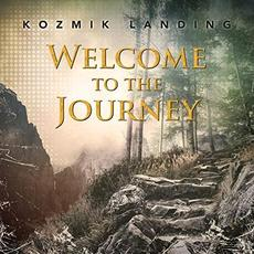 Welcome To The Journey mp3 Album by Kozmik Landing