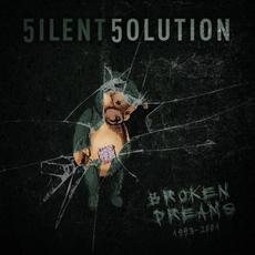 Broken Dreams 1993-2001 mp3 Album by 5ilent 5olution