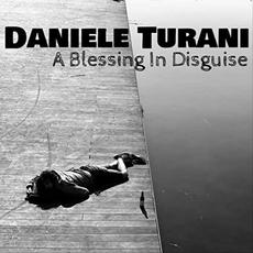 A Blessing In Disguise mp3 Album by Daniele Turani