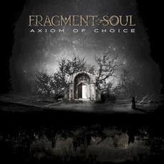 Axiom of Choice mp3 Album by Fragment Soul