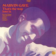 That's the Way Love Is mp3 Album by Marvin Gaye