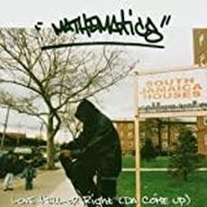 Love, Hell or Right (Da Come Up) mp3 Album by Mathematics