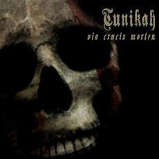 Via Crucix Mortem mp3 Album by Tunikah