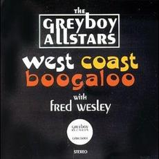 West Coast Boogaloo mp3 Album by The Greyboy Allstars with Fred Wesley