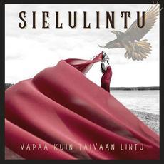Vapaa kuin taivaan lintu mp3 Album by Sielulintu
