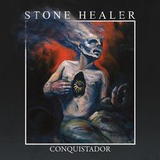 Conquistador mp3 Album by Stone Healer