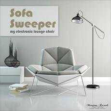My Electronic Lounge Chair mp3 Album by Sofa Sweeper