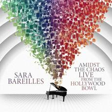 Amidst the Chaos: Live from the Hollywood Bowl mp3 Live by Sara Bareilles