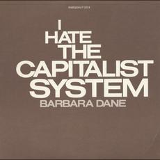 I Hate The Capitalist System (Re-Issue) mp3 Album by Barbara Dane