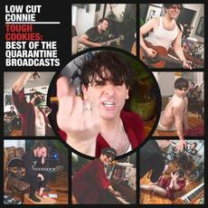Tough Cookies: Best of the Quarantine Broadcasts mp3 Artist Compilation by Low Cut Connie