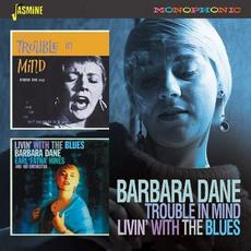 Trouble In Mind / Livin With The Blues mp3 Artist Compilation by Barbara Dane