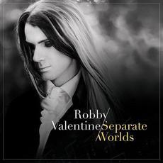 Separate Worlds mp3 Album by Robby Valentine