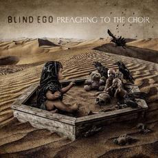 Preaching to the Choir mp3 Album by Blind Ego