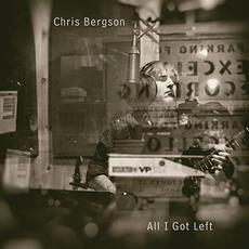 All I Got Left mp3 Album by Chris Bergson