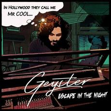 Escape in the Night mp3 Album by Geyster