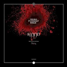 Blood mp3 Album by The Real Tuesday Weld