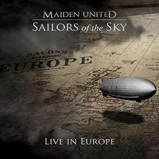 Sailors Of The Sky: Live In Europe mp3 Live by Maiden uniteD