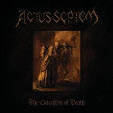 The Catechism of Death mp3 Album by Actus Septem