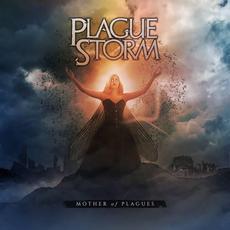 Mother of Plagues mp3 Album by Plaguestorm
