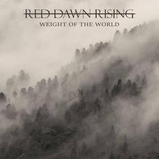 Weight of the World mp3 Album by Red Dawn Rising